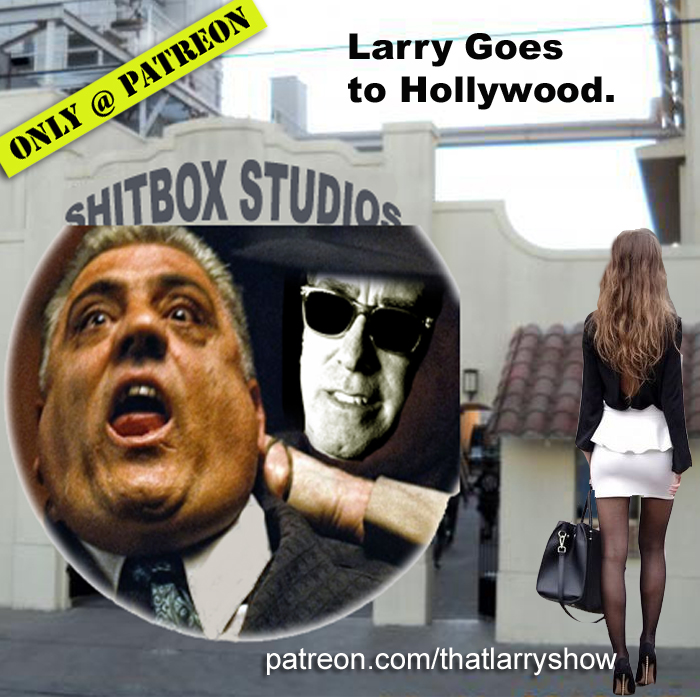 BONUS 'sode: Larry Goes to Hollywood.