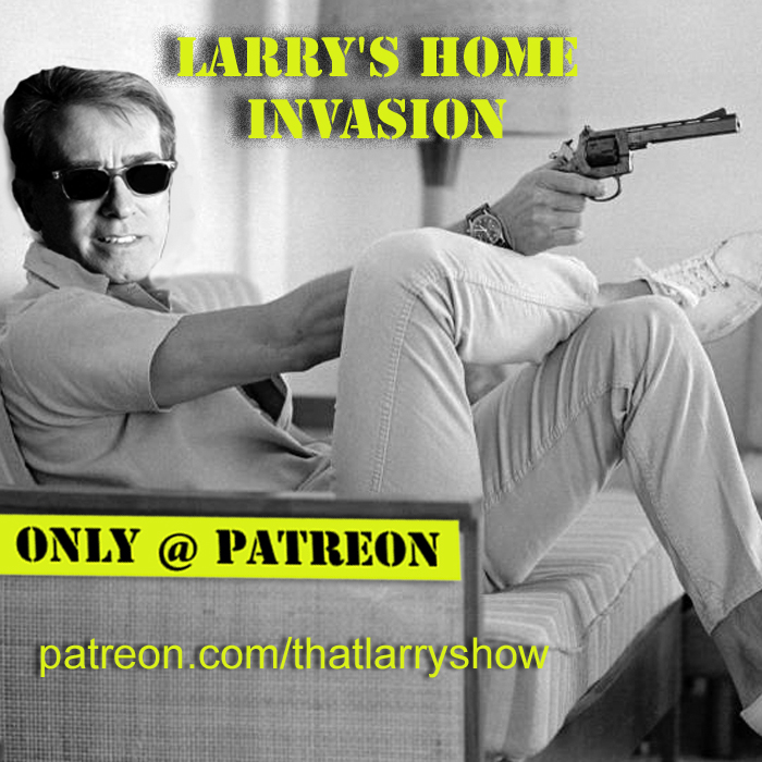 Bonus episode 2: Larry's Home Invasion