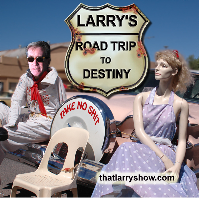 Episode 15: Larry's Road Trip to Destiny