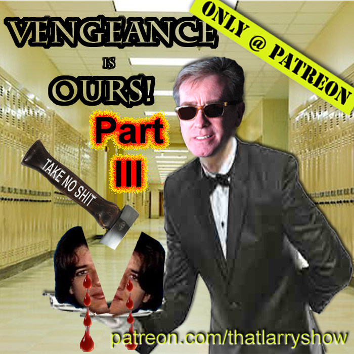 Bonus Episode 3 – Vengeance is Ours, Part 3 – the CLIMAX