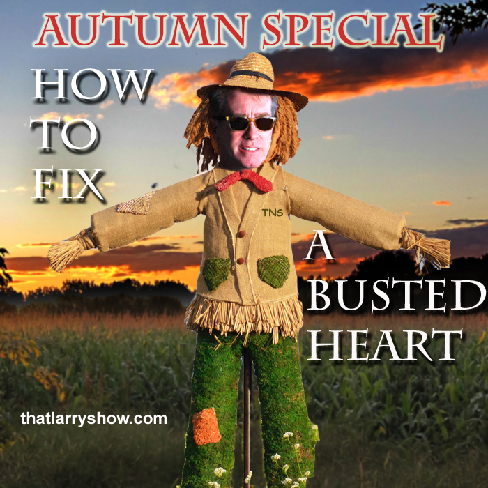 Episode 44: AUTUMN SPECIAL/How to Fix a Busted Heart