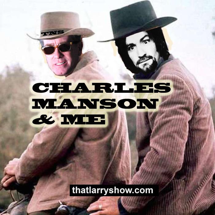 Episode 54: Charles Manson & Me