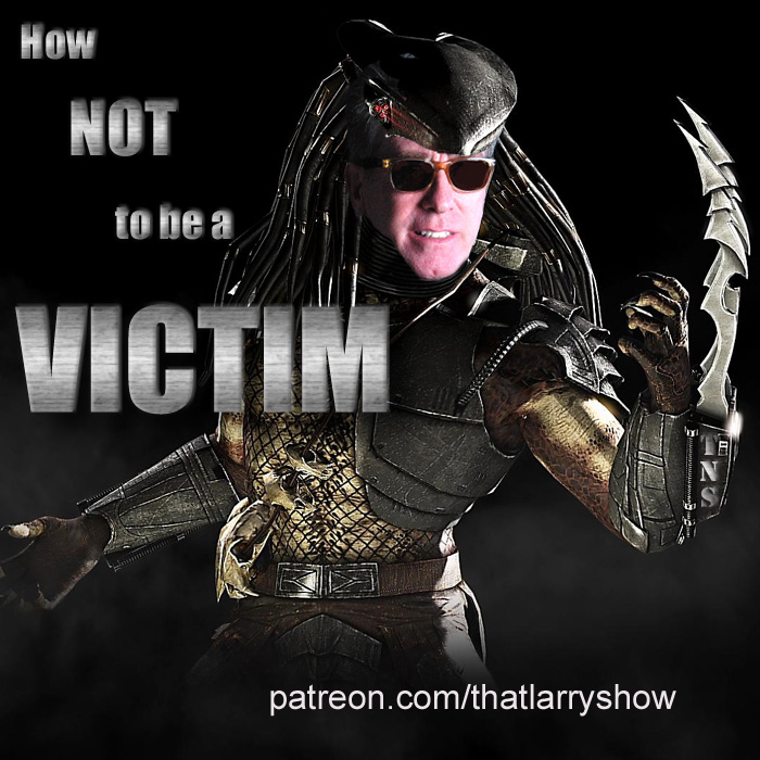 Bonus Episode 11: How NOT to be a Victim
