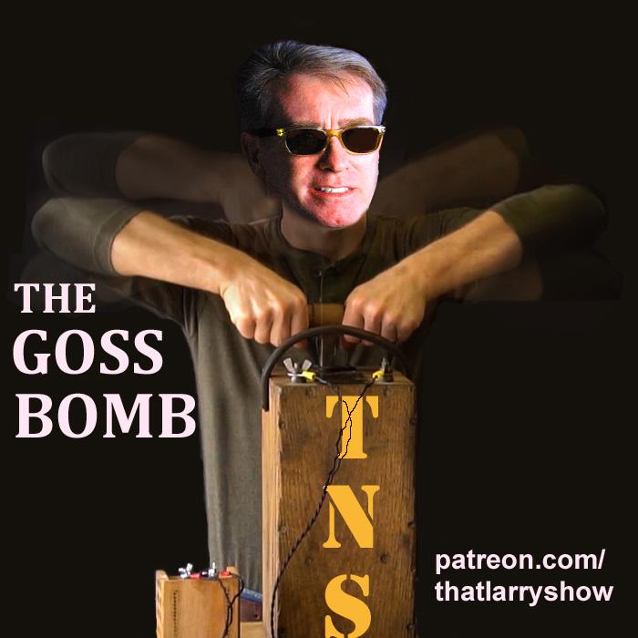 Bonus Episode 12: The Goss Bomb