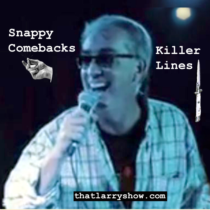 Episode 60: Snappy Comebacks / Killer Lines