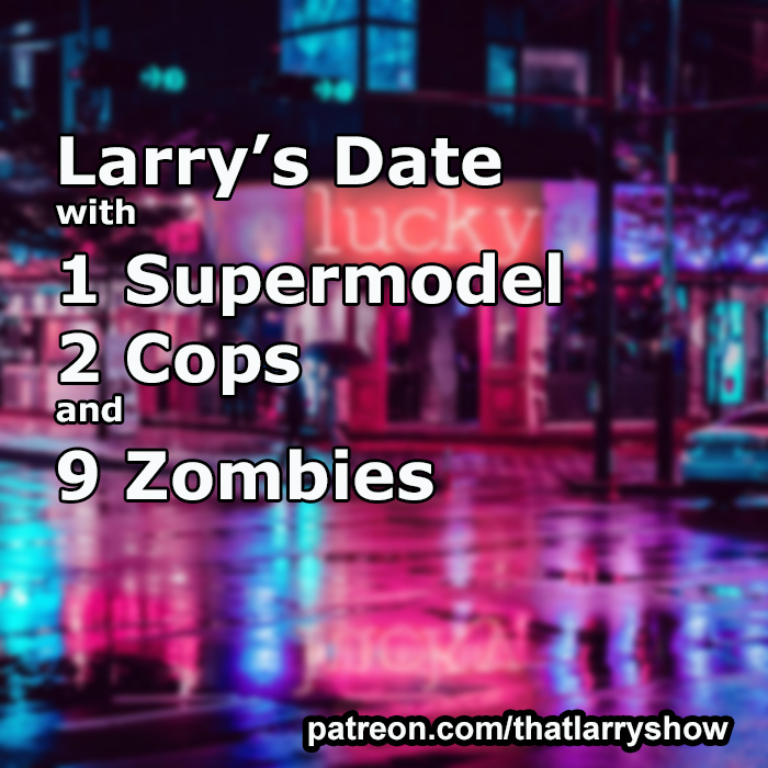 That LARRY SHOW – Truth lives at That LARRY SHOW, a weekly